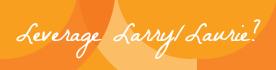 Leverage Larry